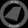 Wide Board